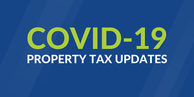 COVID-19 Property Tax Updates