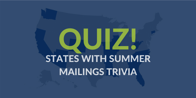 Quiz: States with Summer Mailings Trivia