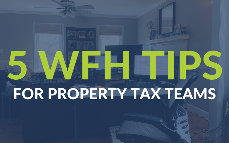 5 Work From Home Tips for Property Tax Professionals